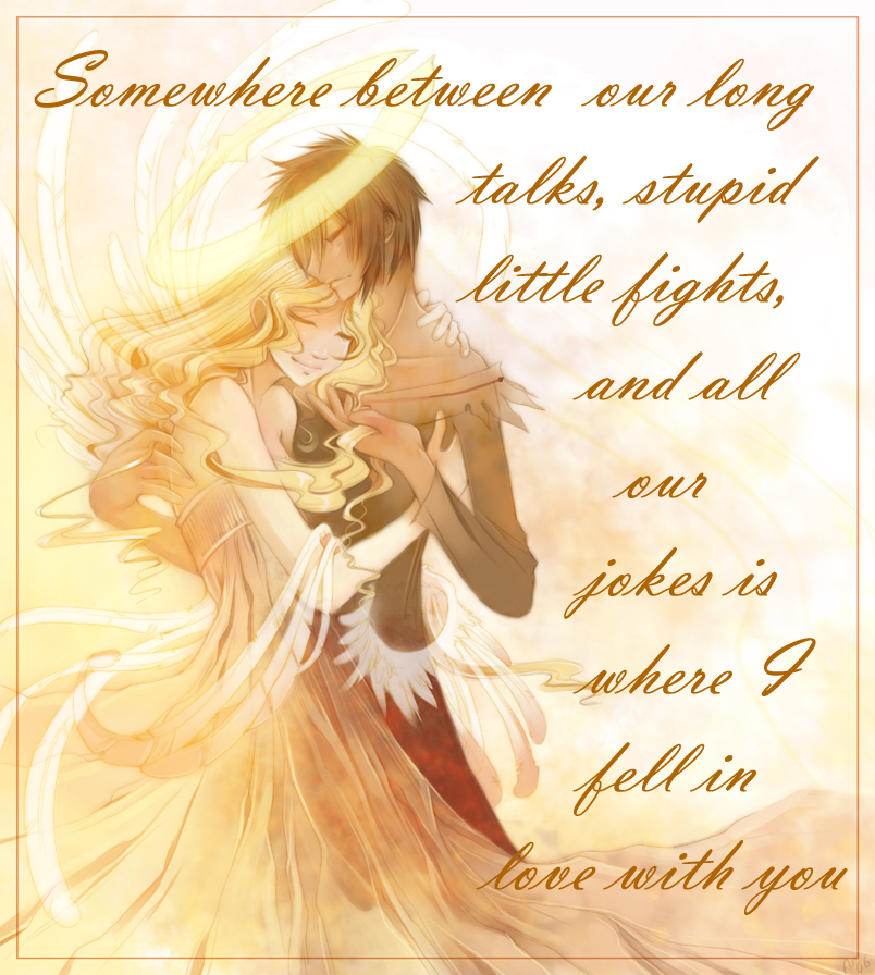 in love with you quotes. where I fell in love with you. The images/quotes are copyright respective