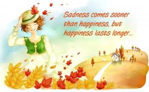 Happiness lasts Longer