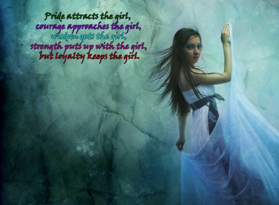 Pride attracts the girl