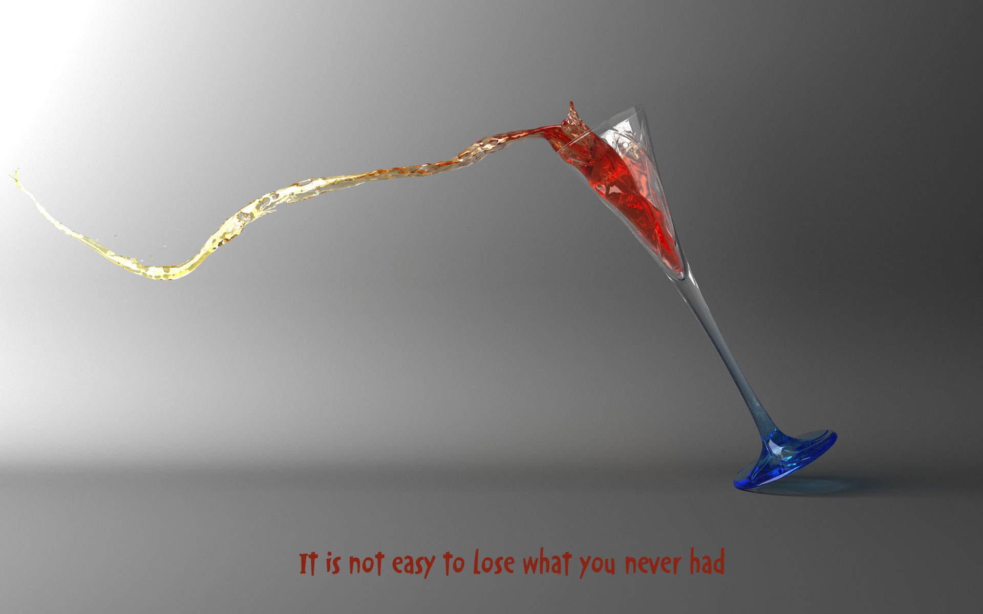 It is not easy to lose what you never had