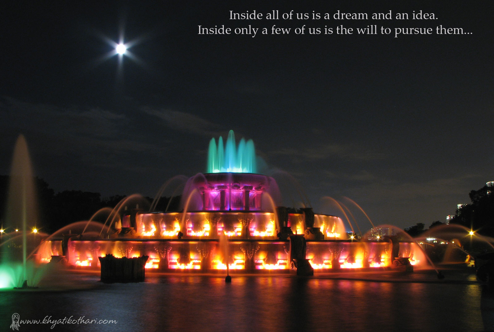 Inside all of us is a dream and an idea.